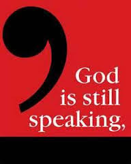 God is still speaking